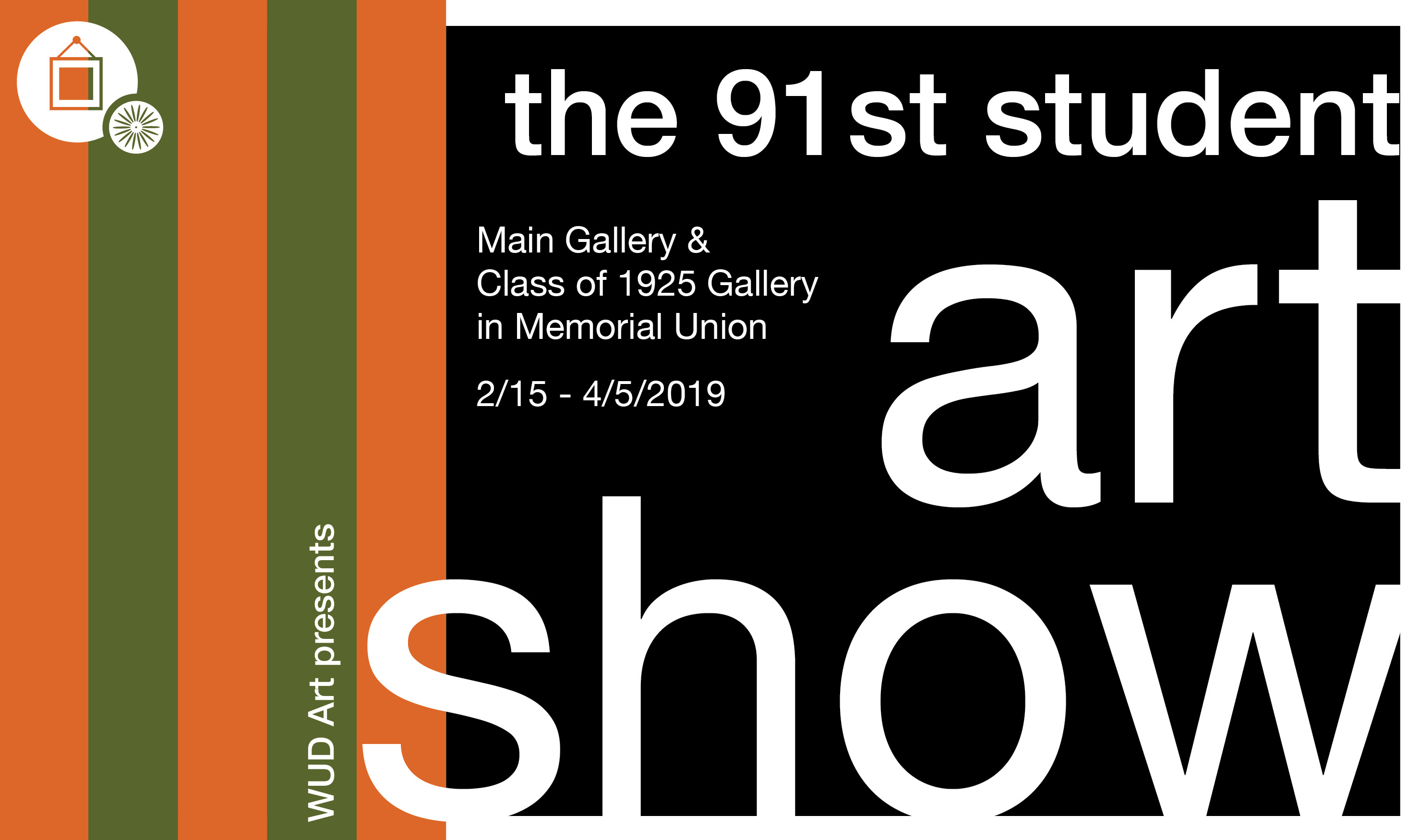 91st Student Art Show Curated by the WUD Art Committee