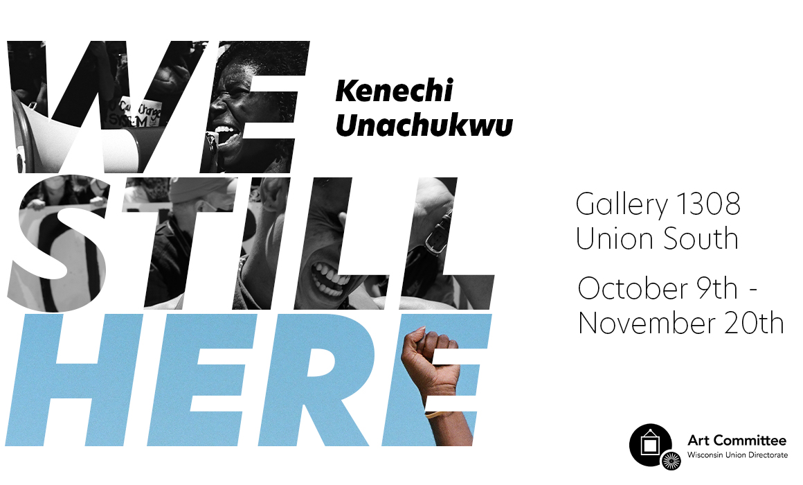 """We Still Here"" Protest Photography Exhibition by Kenechi Unachukwu"