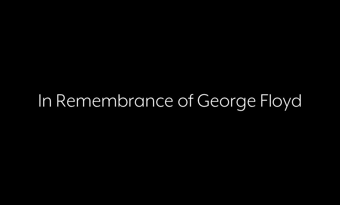 In Remembrance of George Floyd