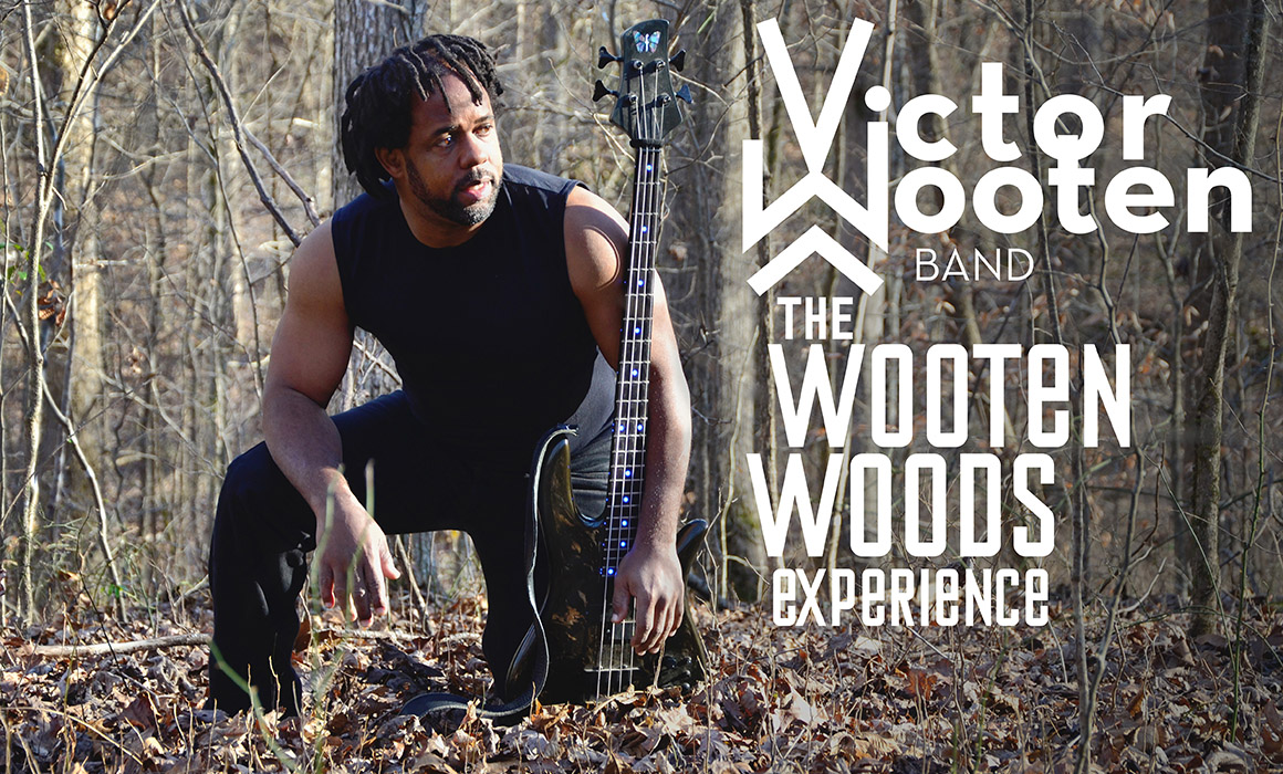 Victor Wooten & The Wooten Woods Slider Image